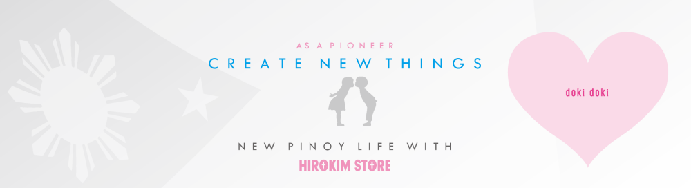 HIROKIM STORE -ONLINE STORE FOR FILIPINO IN JAPAN-